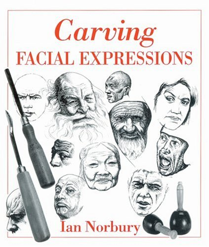 9780854420674: Carving Facial Expressions