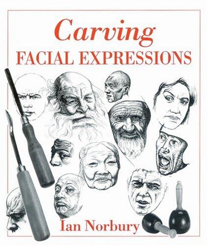 9780854420674: Carving Facial Expressions