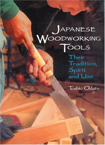 9780854420759: Japanese Woodworking Tools: Their Tradition, Spirit and Use (Softcover)