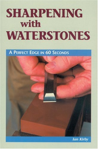 9780854420780: Sharpening with Waterstones: A Perfect Edge in 60 Seconds