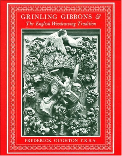 9780854420827: Grinling Gibbons and the English Woodcarving Tradition