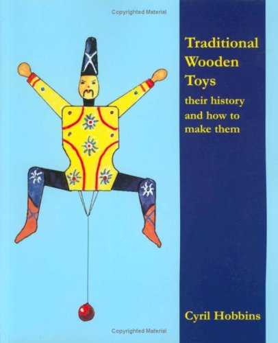 9780854421404: Traditional Wooden Toys: Their History and How to Make Them
