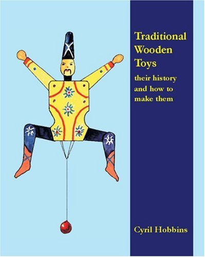 9780854421701: Traditional Wooden Toys: Their History and How to Make Them