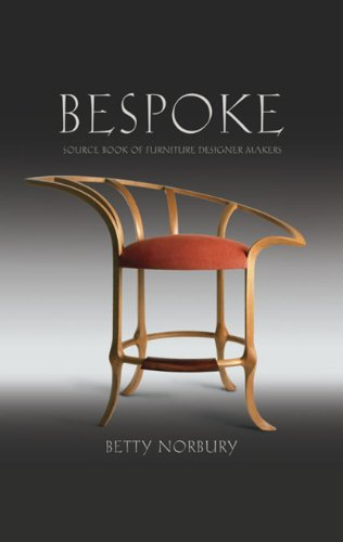 Bespoke: Source Book of Furniture Designer Makers: Norbury, Betty