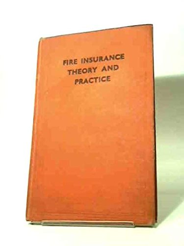 9780854430406: Fire Insurance Theory and Practice