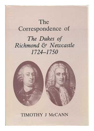 9780854450329: Correspondence of the Dukes of Richmond and Newcastle, 1724-50