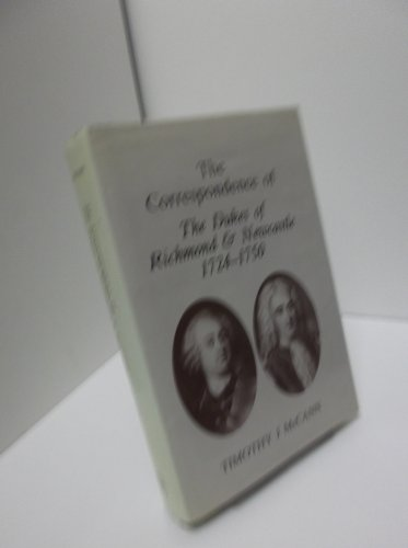 9780854450329: Correspondence of the Dukes of Richmond and Newcastle, 1724-50 (Sussex Record Society)