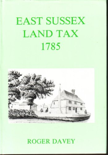 9780854450381: East Sussex Land Tax, 1785