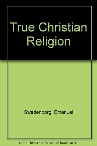 9780854480708: True Christian Religion