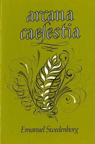 Arcana Caelestia: Vol 3: Swedenborg, Emanuel