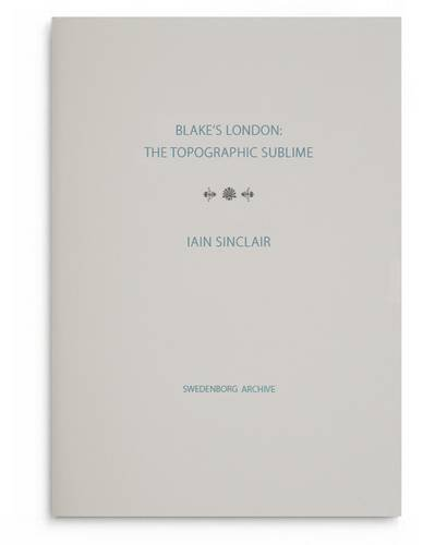 9780854481705: Blake's London: the Topographic Sublime