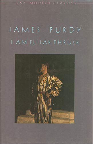 9780854490110: I am Elijah Thrush (Gay Modern Classics)