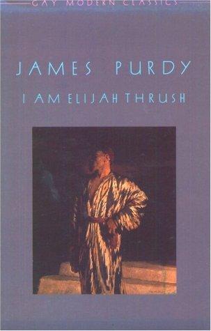 9780854490127: I Am Elijah Thrush (American Crisis)