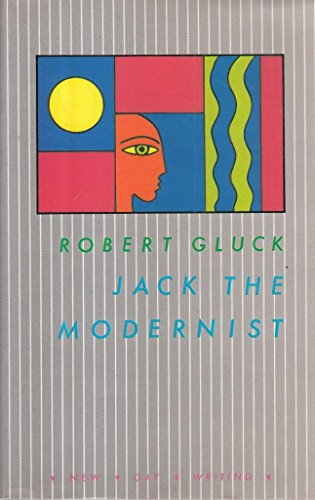 9780854490318: Jack the Modernist (New Gay Writing)