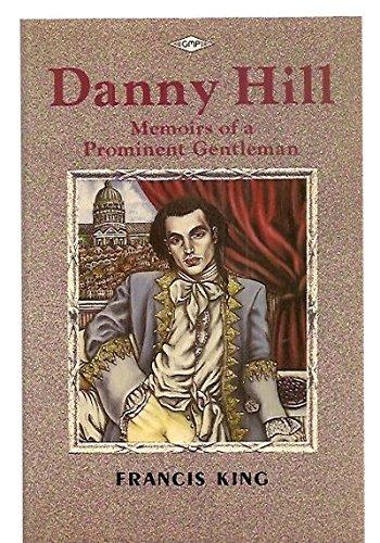 9780854490585: Danny Hill: Memoirs of a Prominent Gentleman