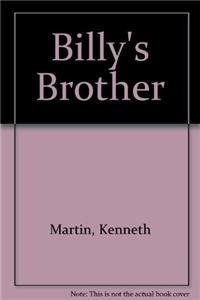 Billy's Brother - Kenneth Martin