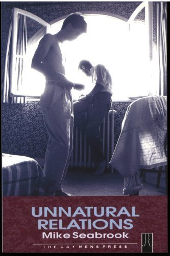 Unnatural Relations (0854491163) by Seabrook, Mike