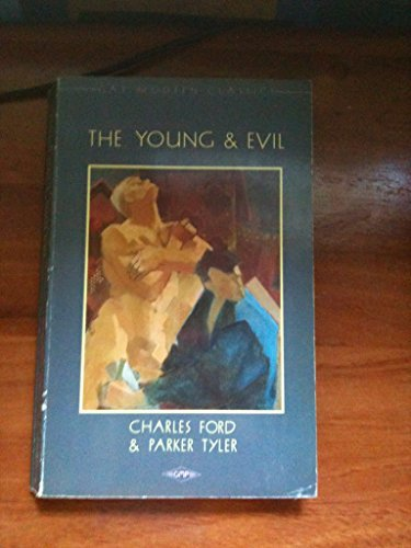 9780854491278: The Young and Evil (Gay Modern Classics)