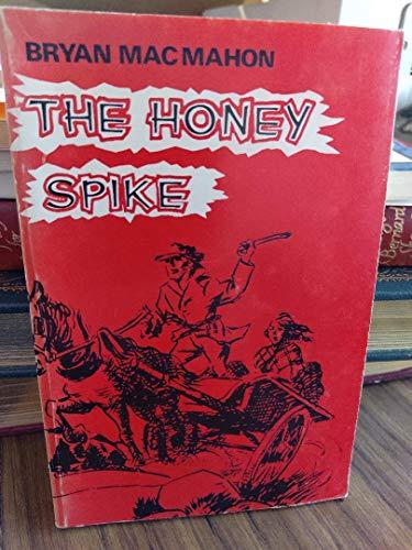 9780854520169: Honey Spike