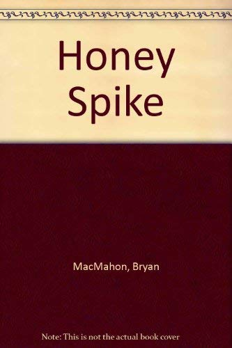 9780854520169: Honey Spike