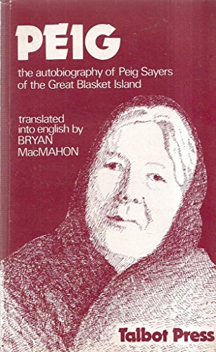 9780854520862: Peig: The Autobiography of Peig Sayers of the Great Blasket Island
