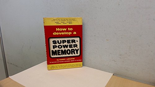 9780854540044: How to Develop a Super-power Memory