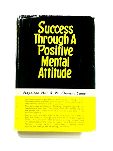 9780854540051: Success Through a Positive Mental Attitude