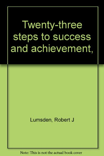 9780854540242: Twenty-three Steps to Success and Achievement