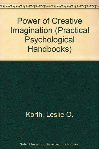 9780854540457: Power of Creative Imagination (Practical Psychological Handbooks)