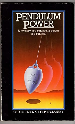 9780854540778: Pendulum power: a mystery you can see, a power you can feel.