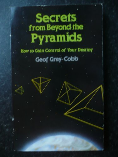 9780854540860: Secrets from Beyond the Pyramids: How to Gain Control of Your Destiny
