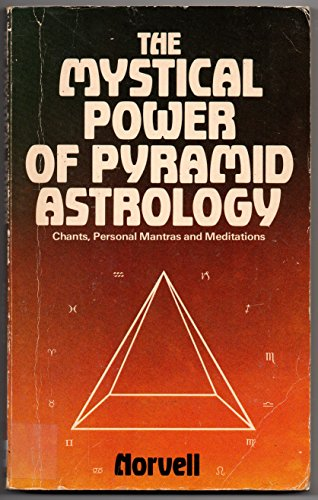 9780854540914: The mystical power of pyramid astrology