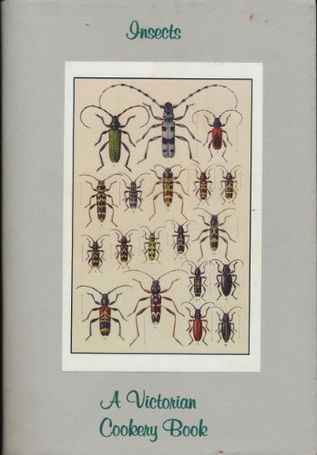 9780854550241: Insects, a Victorian Cookery Book