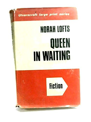 9780854560271: Queen in Waiting (Large Print Edition)