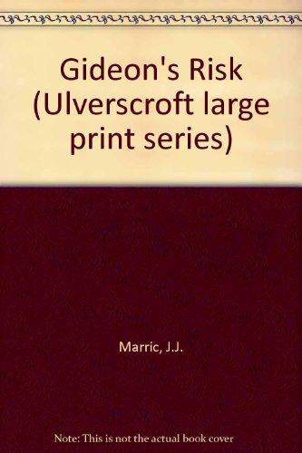 9780854560301: Gideon's Risk (Ulverscroft large print series)