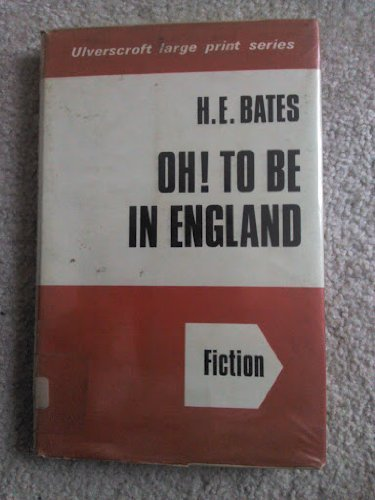 9780854560707: Oh! to be in England (Ulverscroft large print series)