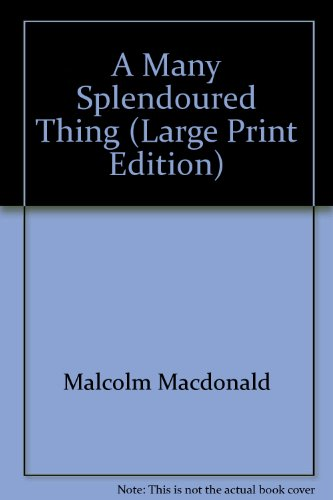 9780854560752: A Many Splendoured Thing (Large Print Edition)