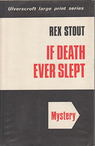 9780854560851: If death ever slept ([Ulverscroft large print series. mystery])
