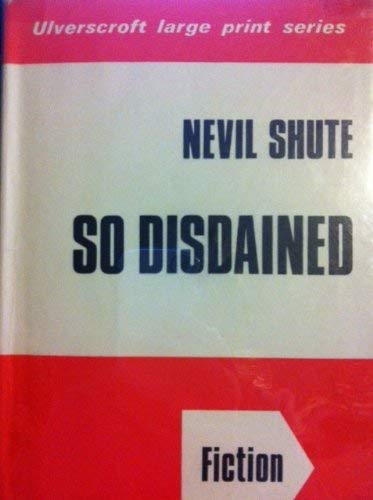 9780854560882: So Disdained (Ulverscroft Large Print Edition)