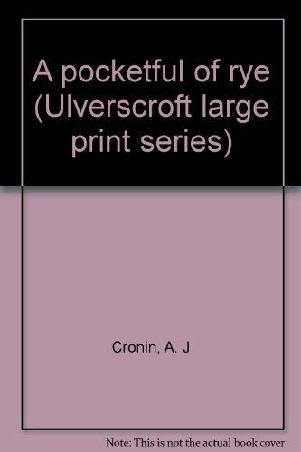 9780854560943: A pocketful of rye (Ulverscroft large print series)