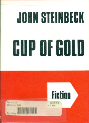 Cup of Gold ([Ulverscroft large print series.: Steinbeck, John