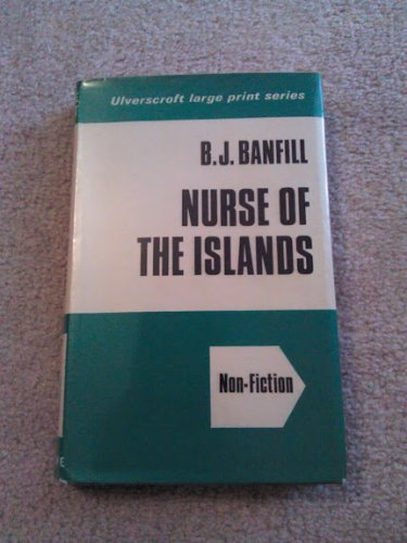 9780854562459: Nurse Of The Islands (U)