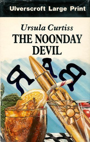 The Noonday Devil (U) (0854562591) by Ursula Curtiss