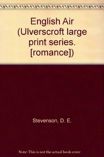 9780854562732: English Air (Ulverscroft large print series. [romance])