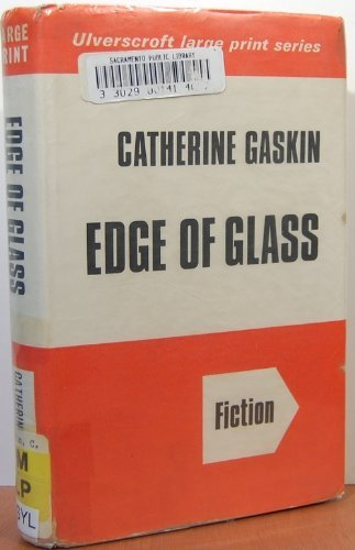Edge of Glass (9780854562794) by Catherine Gaskin