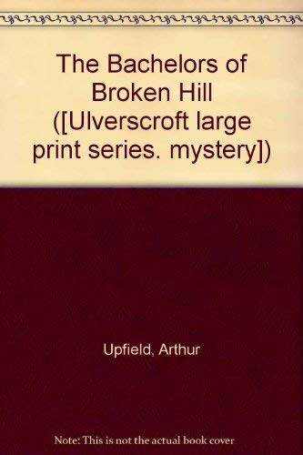 9780854562961: The Bachelors Of Broken Hill (U)