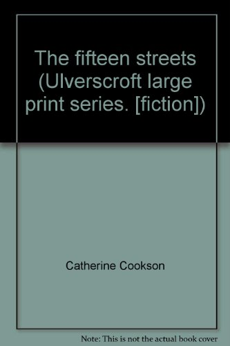 9780854563302: The fifteen streets (Ulverscroft large print series. [fiction])