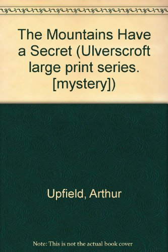 9780854563418: The Mountains Have a Secret (Ulverscroft large print series. [mystery])