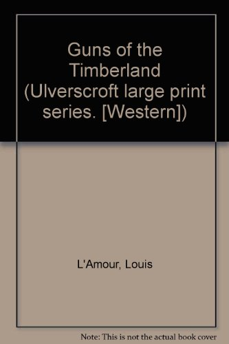 9780854563487: Guns of the Timberland