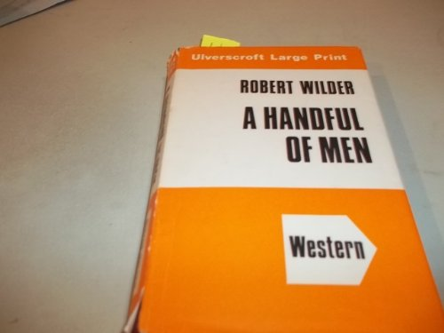 Handful of Men: Wilder, Robert